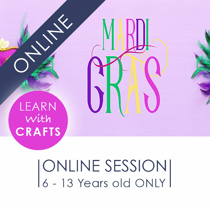 MARDI GRAS - 90 Minutes ONLINE French Cultural Event