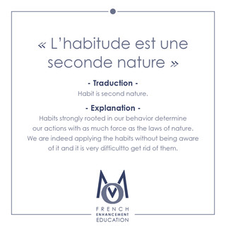 1-OMM-French Proverbs-L'habitude est une seconde nature