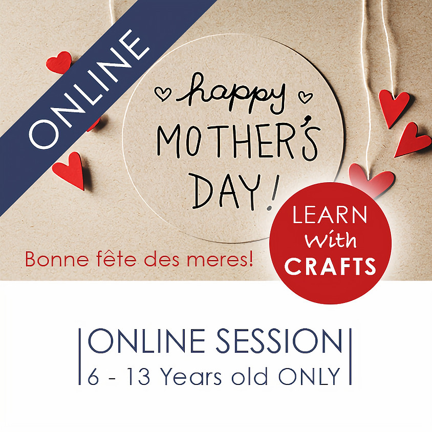 MOTHER'S DAY - 90 Minutes ONLINE French Cultural Event