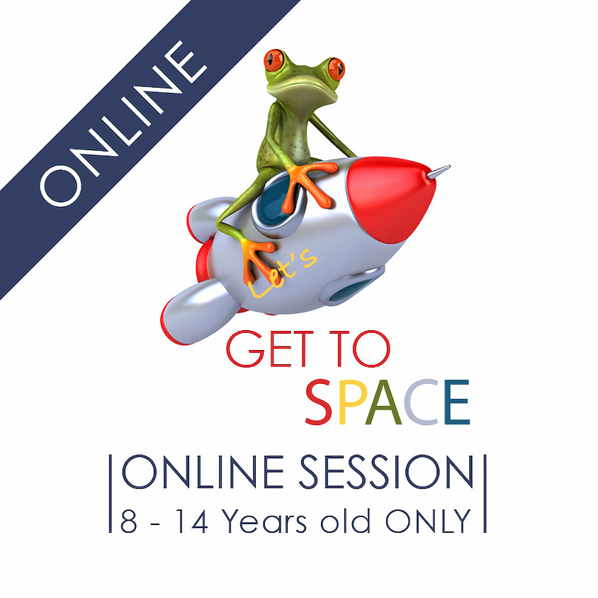 Let's Get To SPACE - 5 Day ONLINE Camp