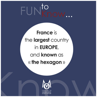 """3-OMM-FUN To Know!-FRANCE is the largest country in Europe, and known as  """"the hexagon"""""""