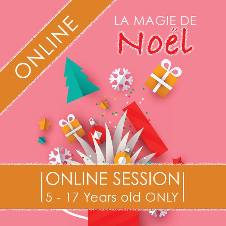 La Magie de Noel - 3 Day ONLINE Camp
