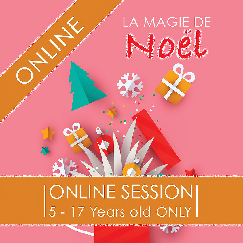 La Magie de Noel - 3 Day ONLINE Camp