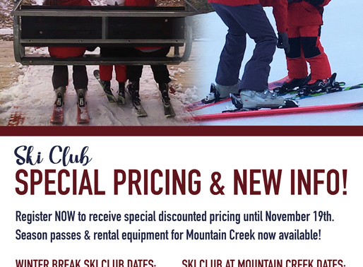 SKI CLUB SPECIAL PRICING UNTIL NOVEMBER 19TH