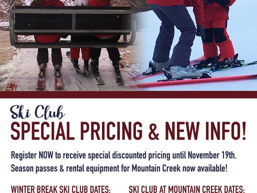 SKI CLUB SPECIAL PRICING UNTIL NOVEMBER 19TH