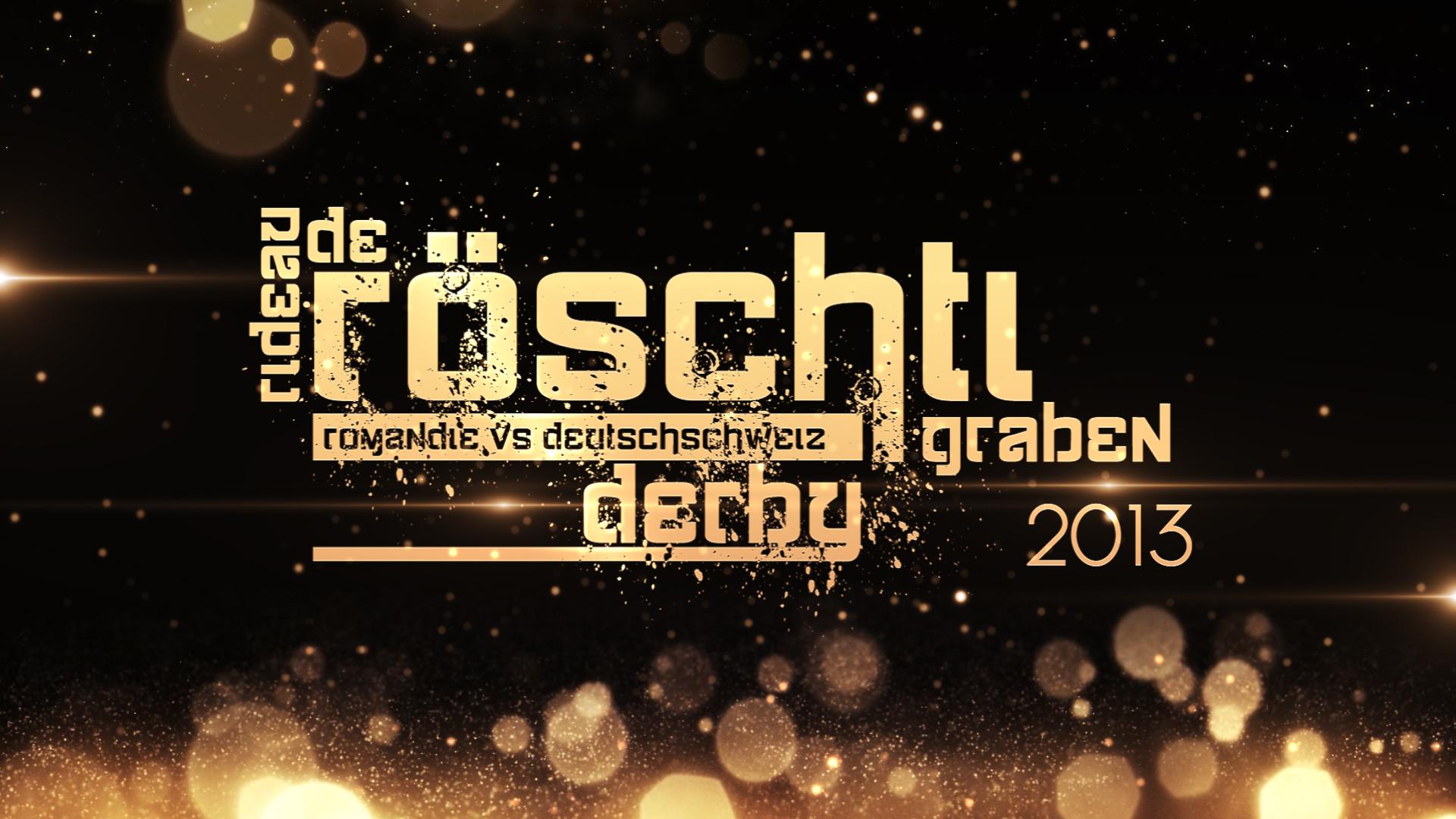 Röschtigrabe Derby 2013