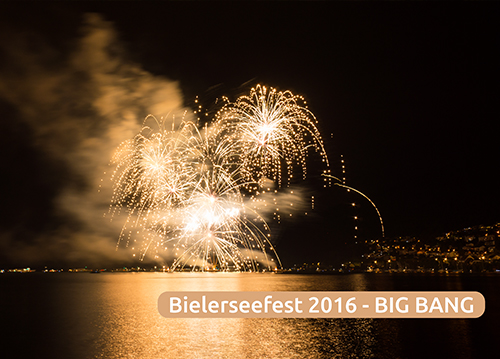 "Bielerseefest ""BIG BANG"" 2016"