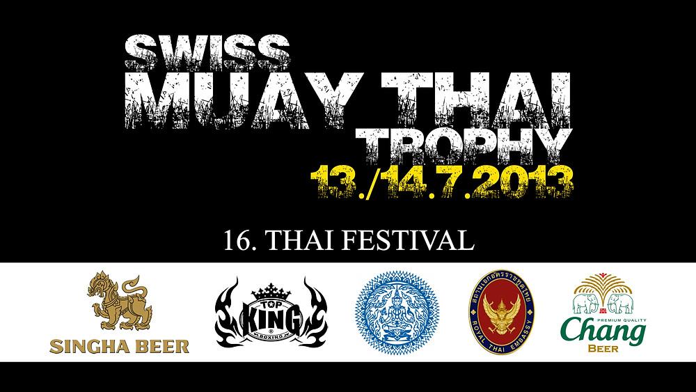 Playlist - 16. Thai Festival 2013 (Swiss Muay Thai Trophy)