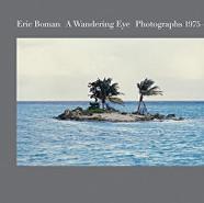 Eric Boman: A Wandering Eye