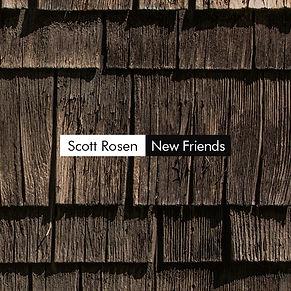 ScottRosen_NewFriends_CDBaby_600x600.jpg