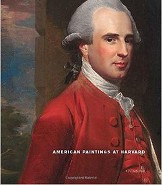 American Paintings at Harvard, Vol. One