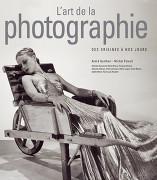 L'Art de la photographie: 1839 à nos jours