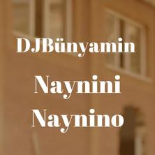 Pochette_DJBünyamin_NayniniNayninoREMIX