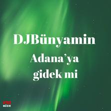 Pochette_DJBünyamin__Adanayagidekmi_Ens