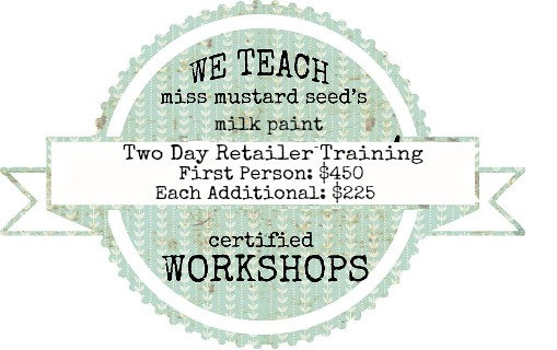 MMS Milk Paint Retailer Training: Jan. 11 & 12