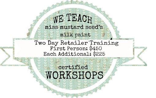 MMS Milk Paint Retailer Training: Nov. 23 & 24
