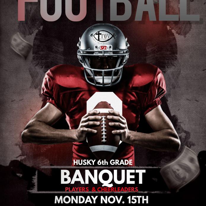 6th Grade Husky Football Banquet