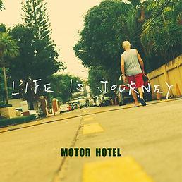 motor hotel_life is journey_h1_4000p.jpg