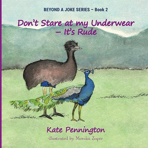 Don't Stare at My Underwear - It's Rude (2)
