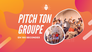 CHALLENGE : PITCH TON GROUPE