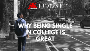 Why Being Single in College is Great