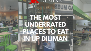 The Most Underrated Places to Eat in UP Diliman