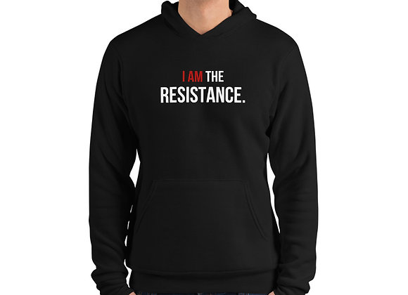 I Am The Resistance - Unisex Hoodie