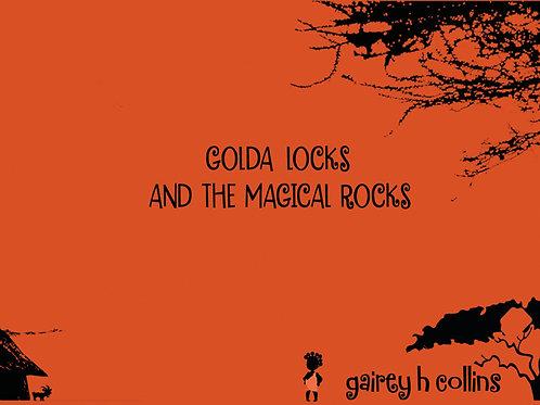 Golda Locks And The Magical Rocks