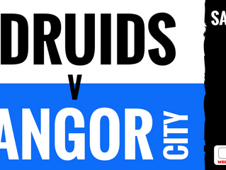 Druids face a test against Bangor