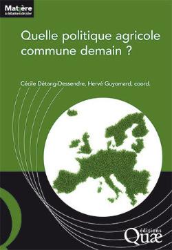 Parution d'un ouvrage sur l'avenir de la politique agricole commune