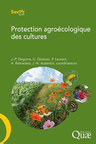 Protection AgroEcologique des cultures : une agriculture sans pesticides est-elle possible ?