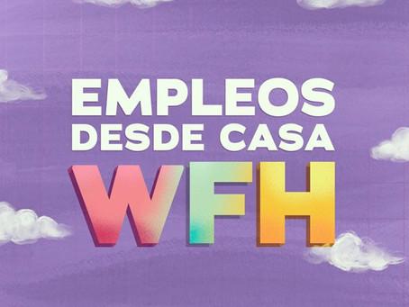 Empleos WFH (Creativos desde casa)