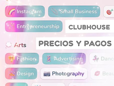 Clubhouse session: Precios y Pagos
