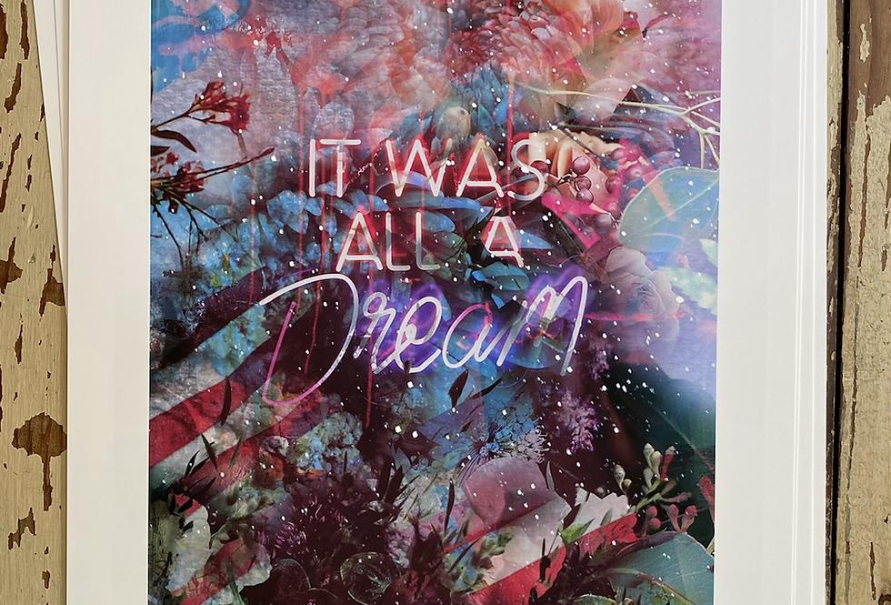 """It was all a dream"" matte paper print"