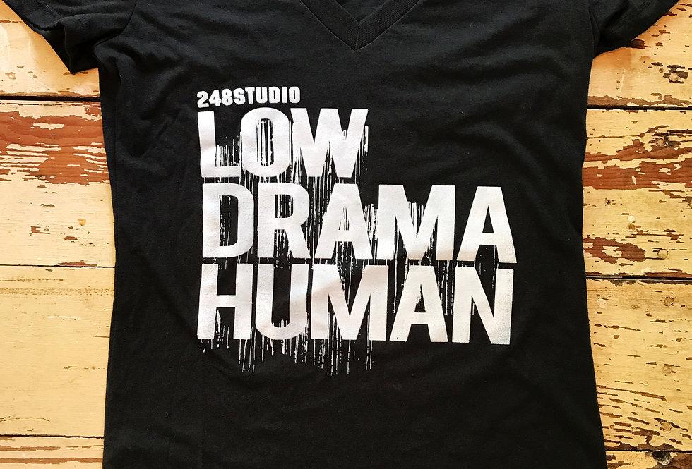 Low Drama Human Tee