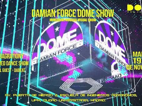 Damian Force en DOMO con Dome Show