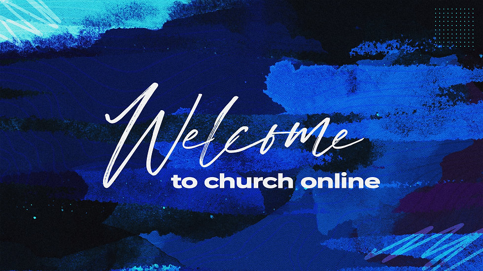 Welcome To Church Online Blue Paint Swee