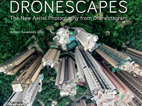Dronescapes : The New Aerial Photography from Dronestagram