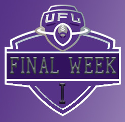 UFL I FINAL WEEK APPROACHES