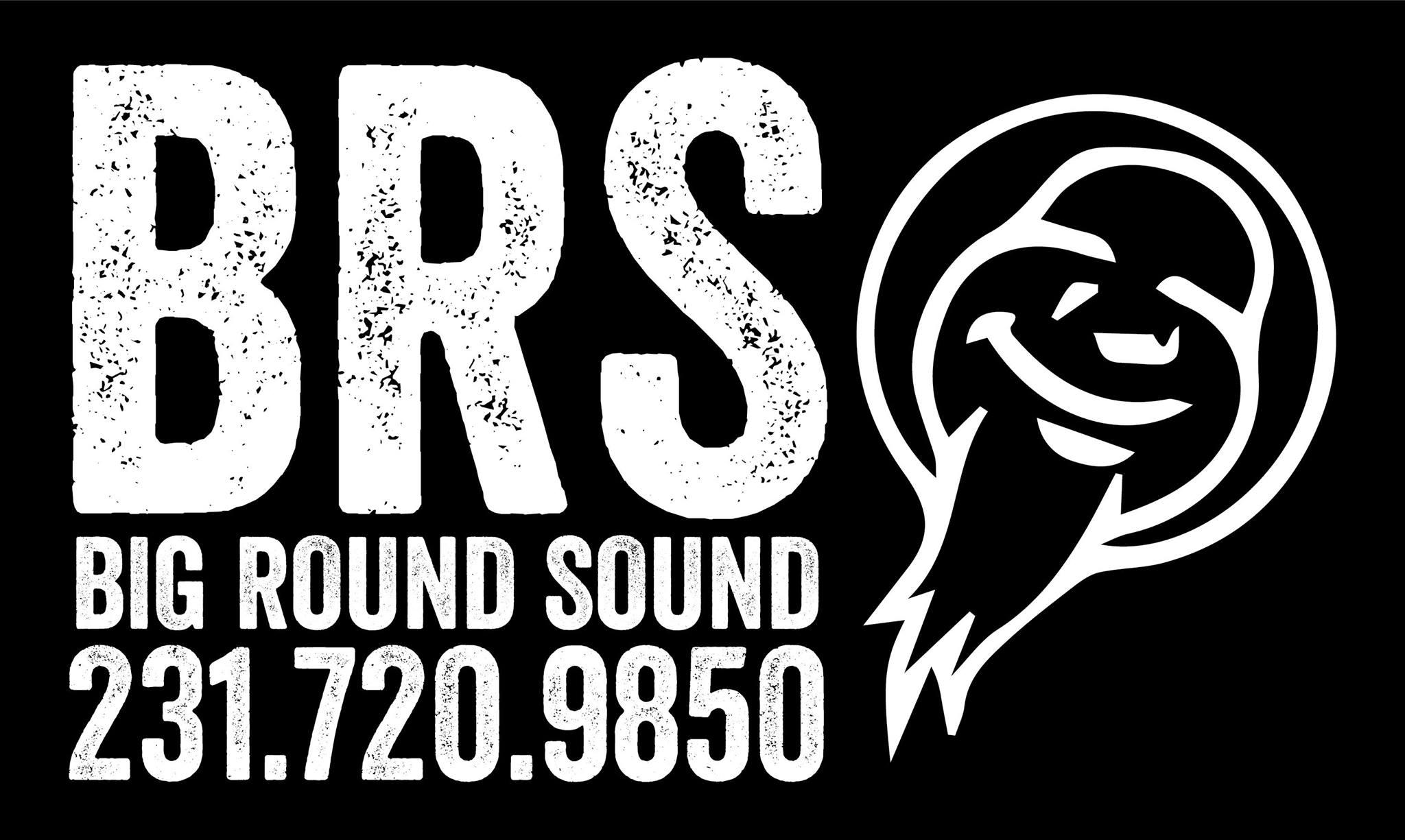 Big Round Sound