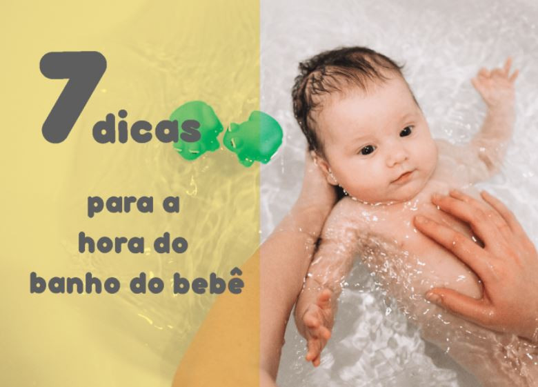 7 dicas para o banho do bebê