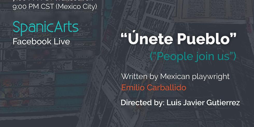 """Únete Pueblo"" (""People Join us"")"