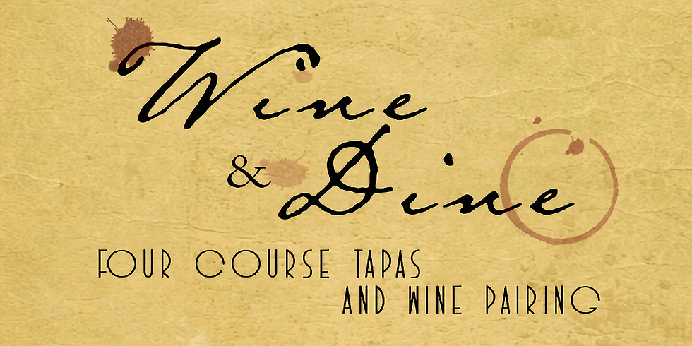 Wine and Dine Four Course Tapas and Wine Pairing