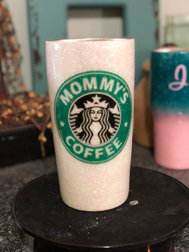Mommy's Coffee Tumbler