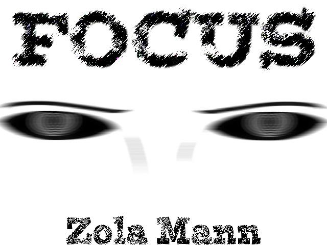 Zola Mann Focus 3