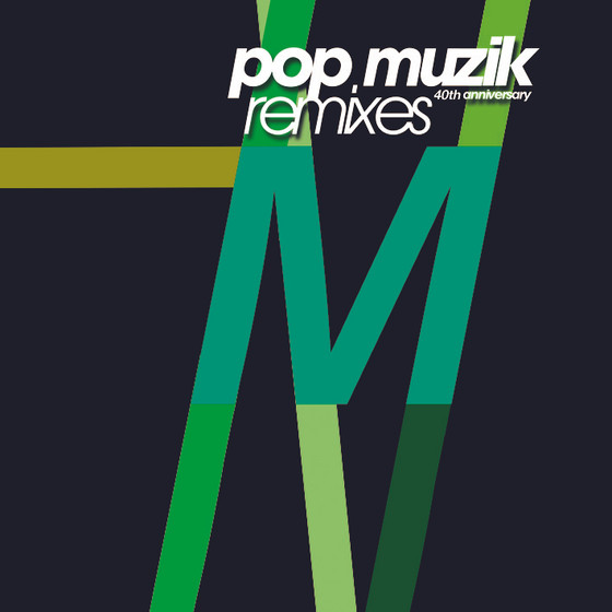M - POP MUZIK (40TH ANNIVERSARY REMIXES)