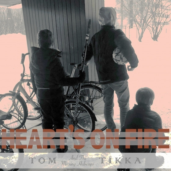 Tom Tikka - Heart's On Fire