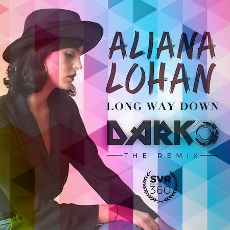 Aliana Lohan - Long Way Down - DARKO Remix