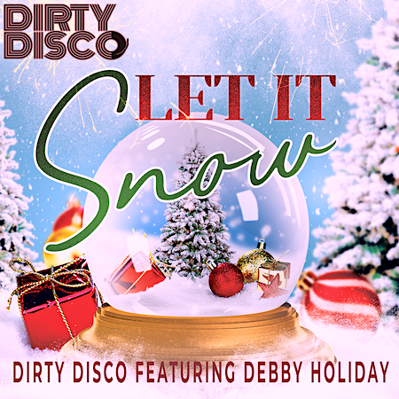 Dirty Disco feat Debby Holiday - Let It Snow - DDM (Club House)