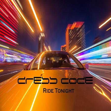 Dress Code - Ride Tonight (DC Music) Pop Dance
